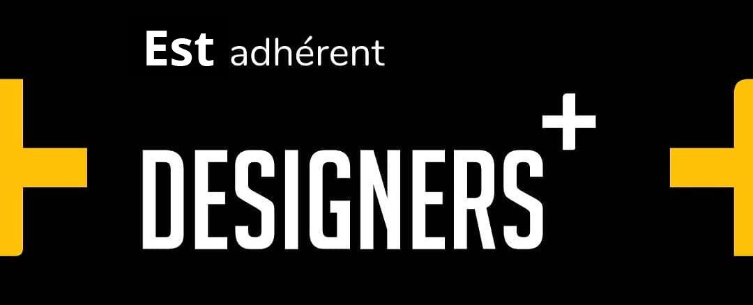 Nous sommes adhérent au réseau Designers+